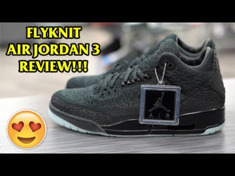 a68f9b817db2d8 2018 AIR JORDAN  FLYKNIT  3 EARLY REVIEW!!!  MUST SEE  - YouTube