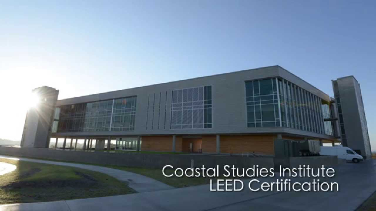Unc Coastal Studies Institute Leed Certification Youtube