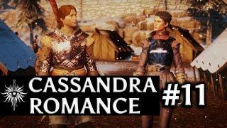 Dragon Age: Inquisition - Cassandra Romance - Part 11 - Flatterer