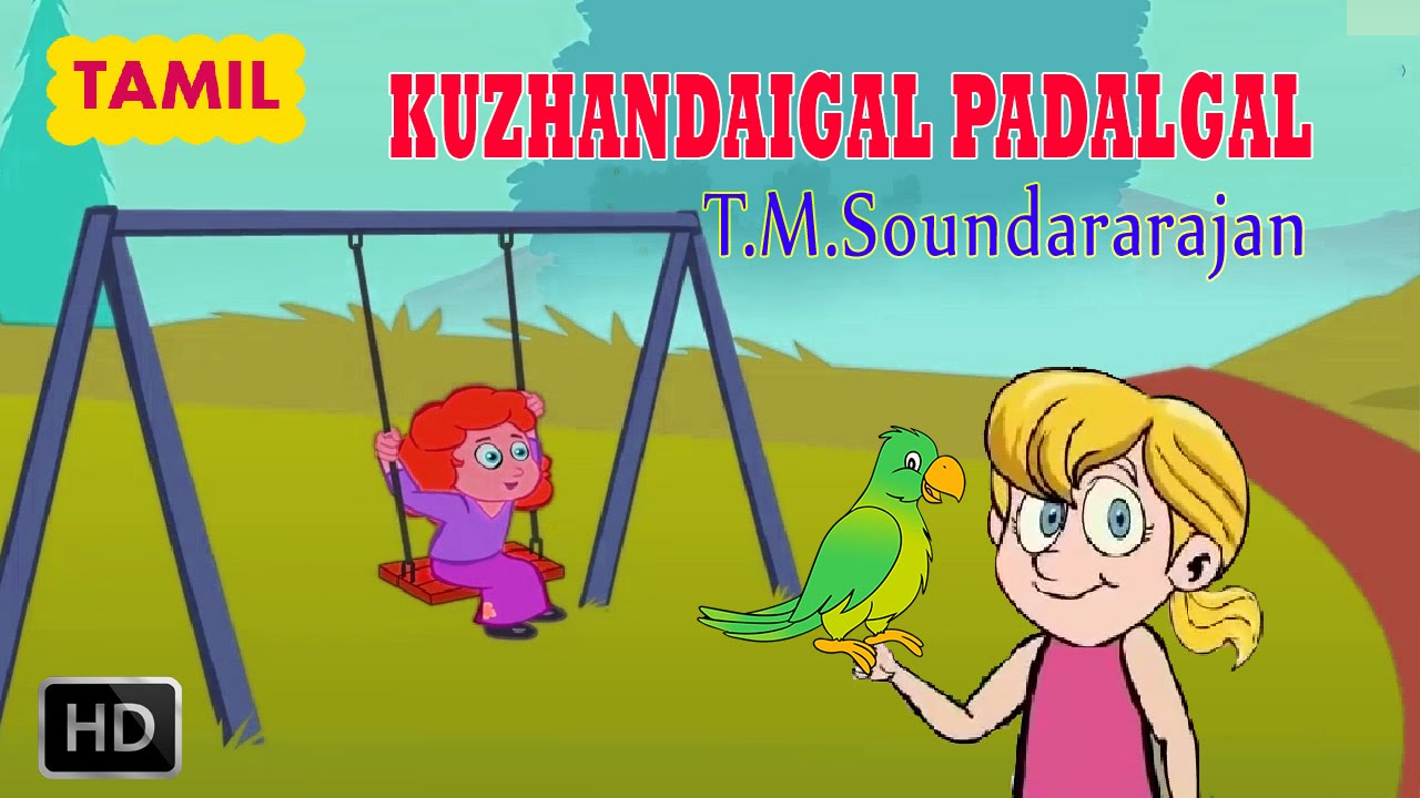 kuzhandaigal padalgal   tamil nursery rhymes for kids   pachai kiliye