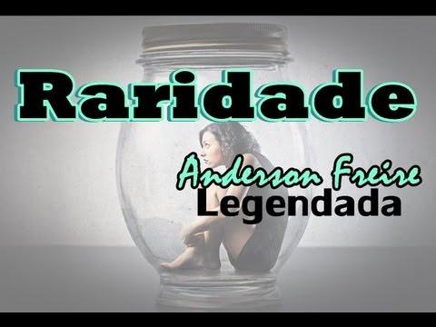 Anderson Freire-Raridade (legendada)