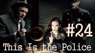 This Is the Police прохождение - эпизод 24 - Нудистки и съемки порнофильма