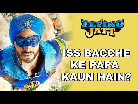A Flying Jatt | Iss Bacche Ke Papa Kaun...