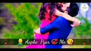 Aapke Pyaar Mein Hum Savarne Lage   Sweet Love   Best Hindi Love Song 2018   New WhatsApp Status