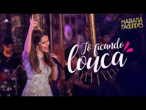 Mariana Fagundes – Tô Ficando Louca