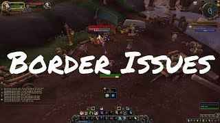 [ALPHA] Border Issues Quest Playthrough (Battle for Azeroth)
