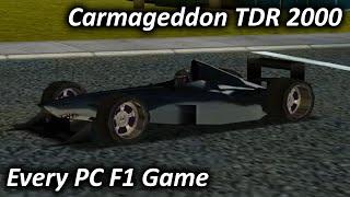 Carmageddon TDR 2000 (2000) - Every PC F1 Game