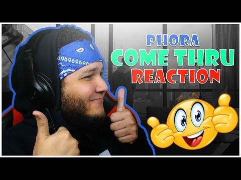 👍👍 REACTION!! 👍👍 Phora - Come Thru [Official Music Video]