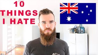 Video 10 Things I HATE About Australia! download MP3, 3GP, MP4, WEBM, AVI, FLV Agustus 2018