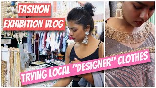 FASHION & LIFESTYLE Exhibition BHOPAL VLOG | Trying Local Designer clothes + Creating Network
