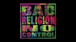 "Bad Religion - ""No Control"" (Full Album Stream)"