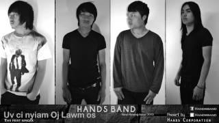 Gambar cover Uv ci nyiam oj lawm os - Hands [Official Audio]