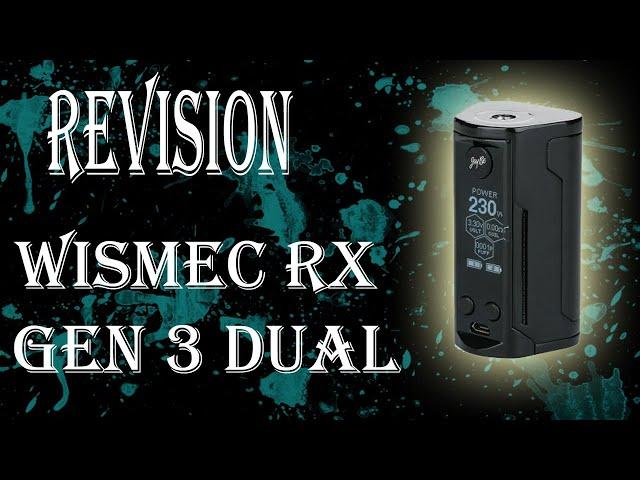 Revisión WISMEC Reuleaux RX GEN3 Dual