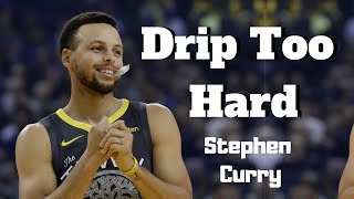 "Stephen Curry - ""Drip Too Hard"" (2019 MVP Mix)"