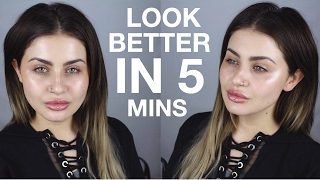 HOW TO LOOK BETTER IN 5 MINS