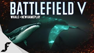 Battlefield 5 has a Giant Whale in it - NEW Gameplay + Problems