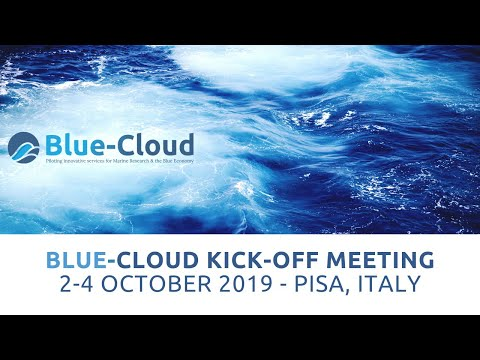 Blue-Cloud EU - Kick-off meeting in Pisa, 2-4 October 2019