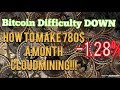 How to make 780$ a month with Bitcoin Difficulty Drop