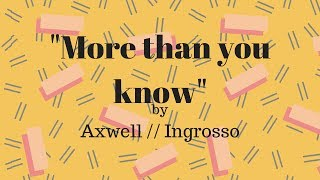 More Than You Know Piano Version Axwell Ingrosso Star Karaoke Instrumental Version 4K