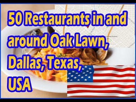 50 Restaurants in and around Oak Lawn, Dallas, Texas, USA   50 ...