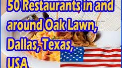 50 Restaurants in and around Oak Lawn, Dallas, Texas, USA    50 Restaurants in TX, American Part 3