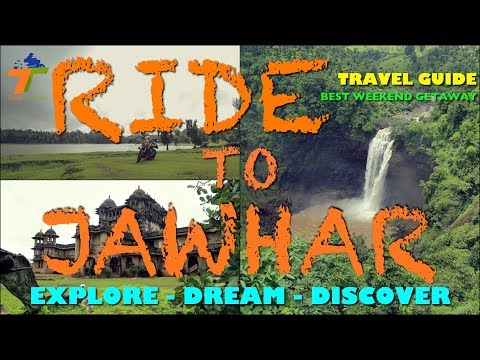 RIDE TO JAWHAR | TRAVEL GUIDE | BEST WEEKEND GETAWAY