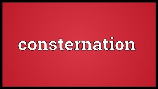 Video Consternation Meaning download MP3, 3GP, MP4, WEBM, AVI, FLV November 2017
