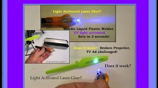 "*UV light activated ""laser"" Glue!?  Broken prop, TV ad challenged by NightFlyyer! Does it work?"