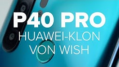 Dreiste Abzocke mit P40 Pro! Der miese Huawei-Klon von Wish im Test | deutsch