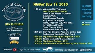 Grey Fox Bluegrass Festival: Spirit of Grey Fox 7/19/20