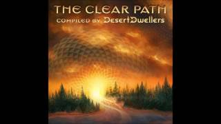 The Clear Path (Compiled by Desert Dwellers) [Full Compilation]