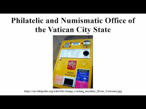Philatelic and Numismatic Office of the Vatican City State