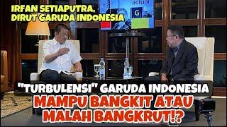 """""""TURBULENSI"""" GARUDA INDONESIA MAMPU BANGKIT ATAU MALAH BANGKRUT!? - KARNI ILYAS CLUB"""