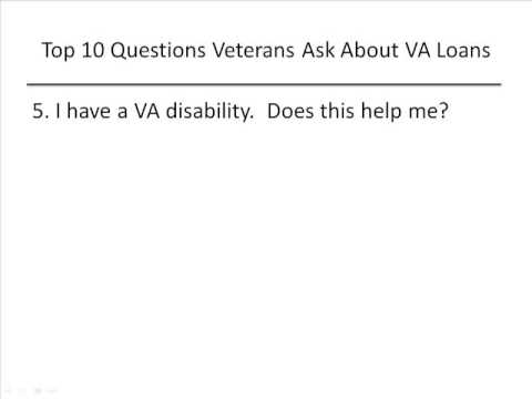 Top Ten Questions Veterans Ask About VA Loans