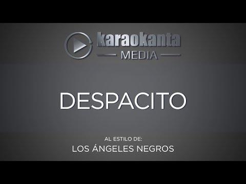 Karaokanta - Los Ángeles Negros - Despacito