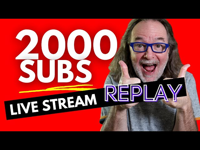 2000 Subscribers Live Stream and Giveaway!