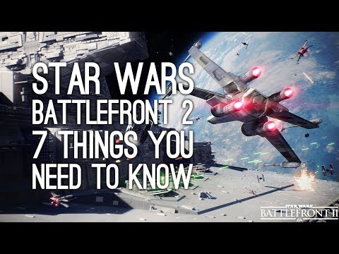 Battlefront 2 Space Battles Gameplay: 7 Things You Need To Know About Battlefront 2 Space Battles
