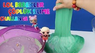 Çöplük Slime Challenge!!  LOL Under Wraps vs LOL Glam Glitter Barbie halısı Bidünya Oyuncak