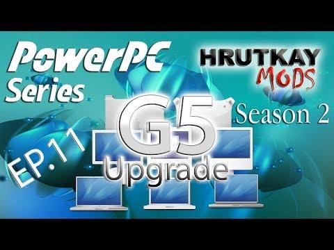 Late 2005 Power Mac G5 2.5GHz DC Upgrade – PowerPC Series S.2 EP.11