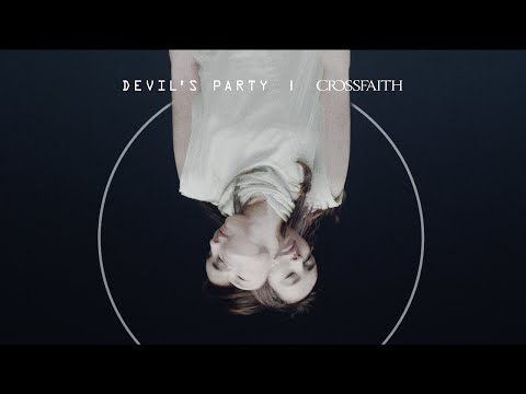 Crossfaith - 'Devil's Party' Official Music Video