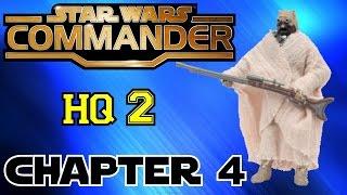 Star Wars Commander HQ2▐ CHAPTER 4: THE JUNDLAND GENERAL