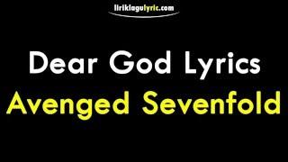 Video Dear God Lirik - Avenged Sevenfold download MP3, 3GP, MP4, WEBM, AVI, FLV Juli 2018
