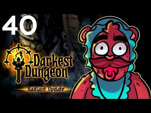 Baer Plays Darkest Dungeon - Radiant Mode (Ep. 40)