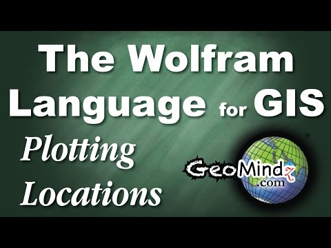 Plotting Locations - Wolfram Language for GIS Programming (1)