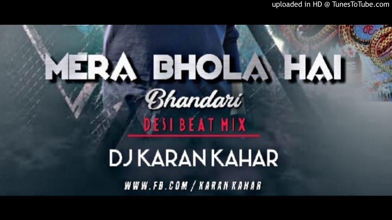 Mera Bhola Hai Bhandari (Desi Beat Mix) Dj Karan Kahar ¡¡ BROTHER DJ MIXING  ¡¡