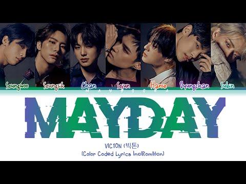 VICTON  (빅톤) - 'MAYDAY' [Color Coded Lyrics Ina Rom Han] [INDO SUB]