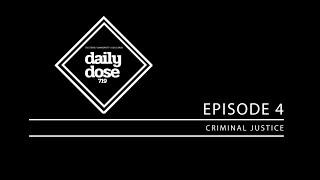 Episode 4: Criminal Justice