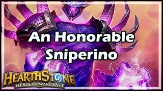 [Hearthstone] An Honorable Sniperino
