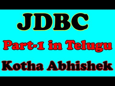 JDBC In Telugu Part 1 By Kotha Abhishek