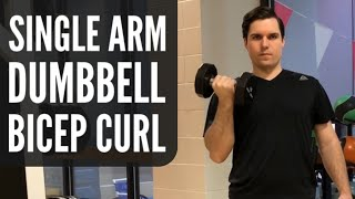 Single Arm Dumbbell Bicep Curl | Different Ways To Do Bicep Curls